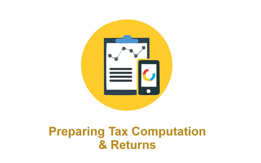 Preparing Tax Computations And Return
